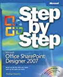 Microsoft® Office SharePoint® Designer 2007 Step by Step