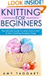 Knitting: For Beginners! - The Ultima...