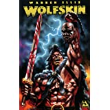 Wolfskin, Vol. 1 ~ Warren Ellis