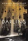Darling: A Spiritual Autobiography (0670025305) by Rodriguez, Richard