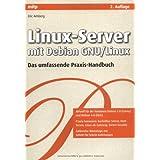 """Linux-Server mit Debian GNU/Linux: Das umfassende Praxis-Handbuchvon """"Eric Amberg"""""""