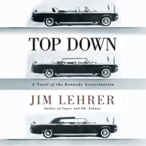 Top Down: A Novel of the Kennedy Assassination | [Jim Lehrer]