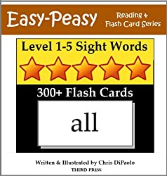 Level 1-5 Sight Words- 300+ Flash Cards (5 Books In One) (Easy-Peasy Reading & Flash Card Series)