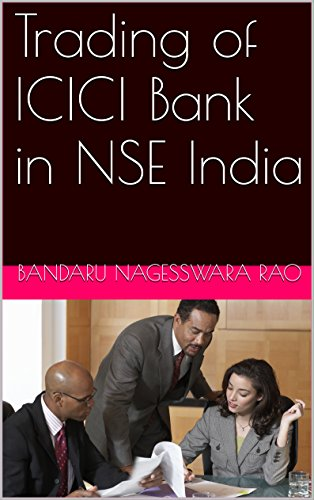 trading-of-icici-bank-in-nse-india-english-edition