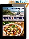Suppen & Eint�pfe: 200 Rezepte f�r fe...
