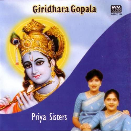 Giridhara Gopala by Priya Sisters Devotional Album MP3 Songs