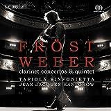 Weber: Clarinet Concertos & Quintet [Hybrid SACD]