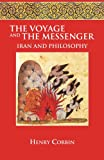 The Voyage and the Messenger: Iran and Philosophy