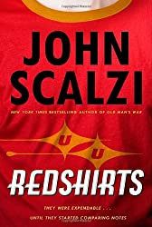 Redshirts: A Novel with Three Codas by John Scalzi