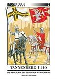 Tannenberg 1410: Die Niederlage des Deutschen Ritterordens (Heere & Waffen) title=