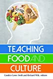 img - for Teaching Food and Culture book / textbook / text book