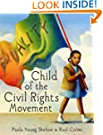 Child of the Civil Rights Movement (J...