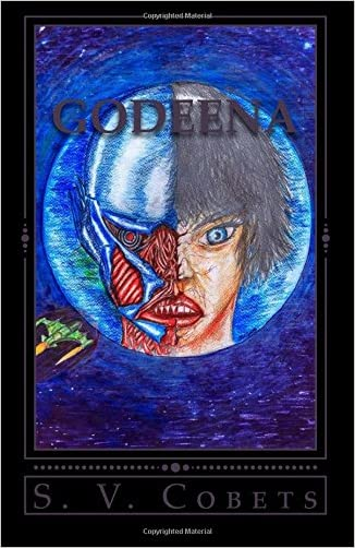 Godeena: SF Novel written by Stjepan Varesevac Cobets
