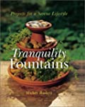 Tranquility Fountains: Projects for a...