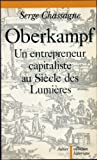 img - for Oberkampf, un entrepreneur capitaliste au Siecle des lumieres (Collection historique) (French Edition) book / textbook / text book