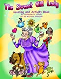 img - for The Sweeet Old Lady Coloring and Activity Book book / textbook / text book