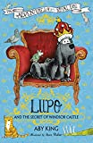 Aby King Lupo and the Secret of Windsor Castle