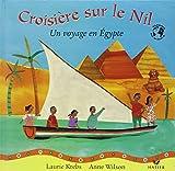 Croisière sur le Nil : Un voyage en Egypte...
