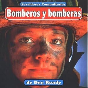Bomberos Y Bomberas(Fire Fighters) (Servidores Comunitarios/Community