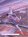 Image of The 4th Fighter Wing: In the Korean War