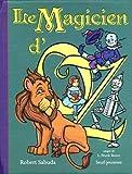 echange, troc Robert Sabuda, Lyman-Frank Baum - Le magicien d'Oz