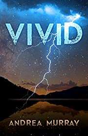 Vivid (The Vivid Trilogy Book 1)