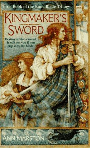 Kingmaker's Sword (The Rune Blade Trilogy, Book 1), Ann Marston