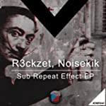 Sub Repeat Effect EP