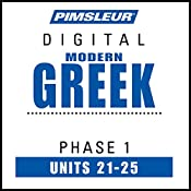 Greek (Modern) Phase 1, Unit 21-25: Learn to Speak and Understand Modern Greek with Pimsleur Language Programs |  Pimsleur