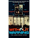 Without Warning - The James Brady Story [VHS]