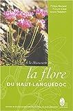 echange, troc Xavier Grillo - Flore du parc régional du Haut Languedoc