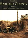 img - for Harford County (MD) (Then & Now) book / textbook / text book