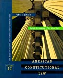 American Constitutional Law, Volume II:  Bill of Rights (0312184506) by Ralph A. Rossum