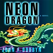 Neon Dragon | [John F. Dobbyn]