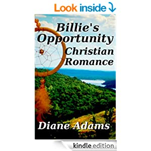 Billie's Opportunity - A Christian Romance