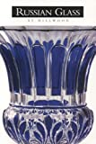 Russian Glass at Hillwood (193148502X) by Kettering, Karen