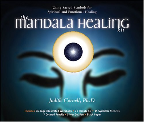 The Mandala Healing Kit: Using Sacred Symbols for Spiritual and Emotional Healing