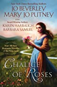Chalice of Roses by Jo Beverley, Mary Jo Putney cover image