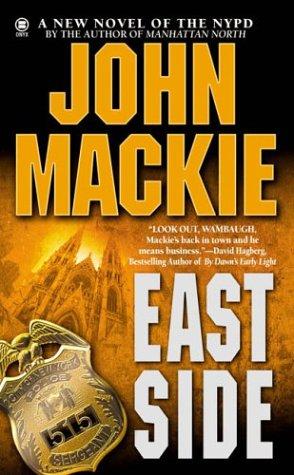 East Side, John Mackie