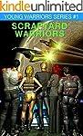 Scrapyard Warriors (Young Warriors Se...