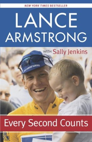 Every Second Counts by Lance Armstrong with Sally Jenkins