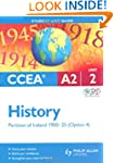 CCEA A2 History: Unit 2, option 4: Pa...