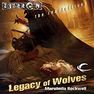 Legacy of Wolves: Eberron: The Inquisitives, Book 3 | [Marsheila Rockwell]