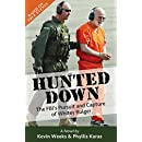 Hunted Down: The FBI's Pursuit and Capture of Whitey Bulger