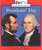 Presidents Day (Rookie Read-About Holidays)