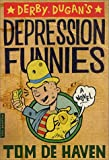 Derby Dugan's Depression Funnies: A Novel (0312421338) by De Haven, Tom