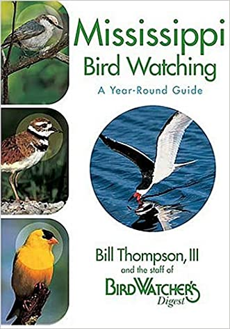 Mississippi Bird Watching: A Year-Round Guide