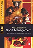 img - for Key Concepts in Sport Management (SAGE Key Concepts series) 1st edition by Byers, Terri, Slack, Trevor, Parent, Milena (2012) Paperback book / textbook / text book