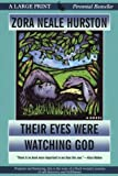 Their Eyes Were Watching God (Thorndike Press Large Print Perennial Bestsellers Series)