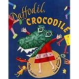 Daffodil, Crocodile